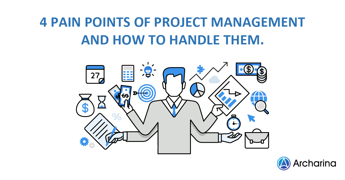 4 Pain Points of Project Management and How to Handle Them