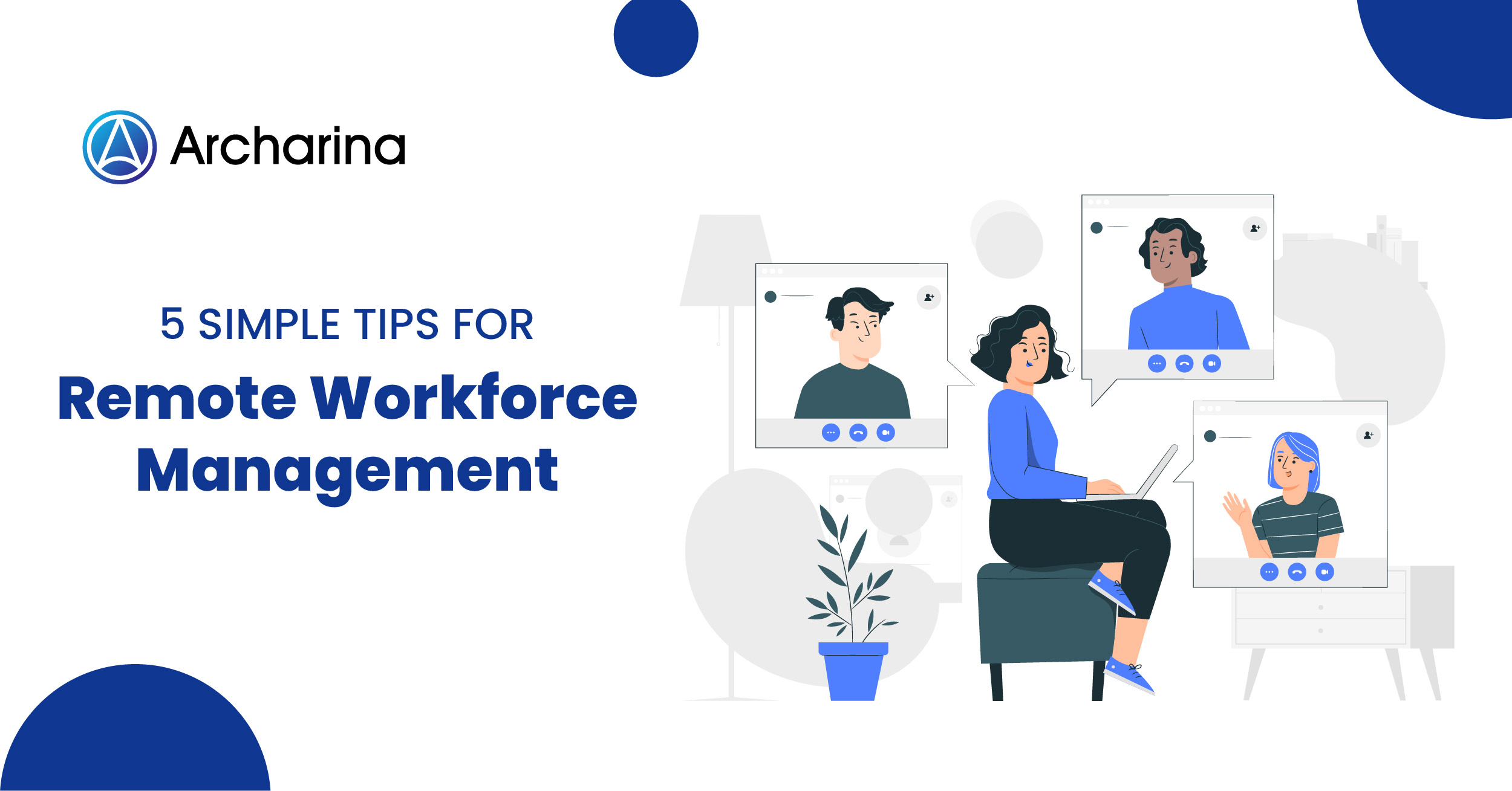 5 Simple Tips for Remote Workforce Management