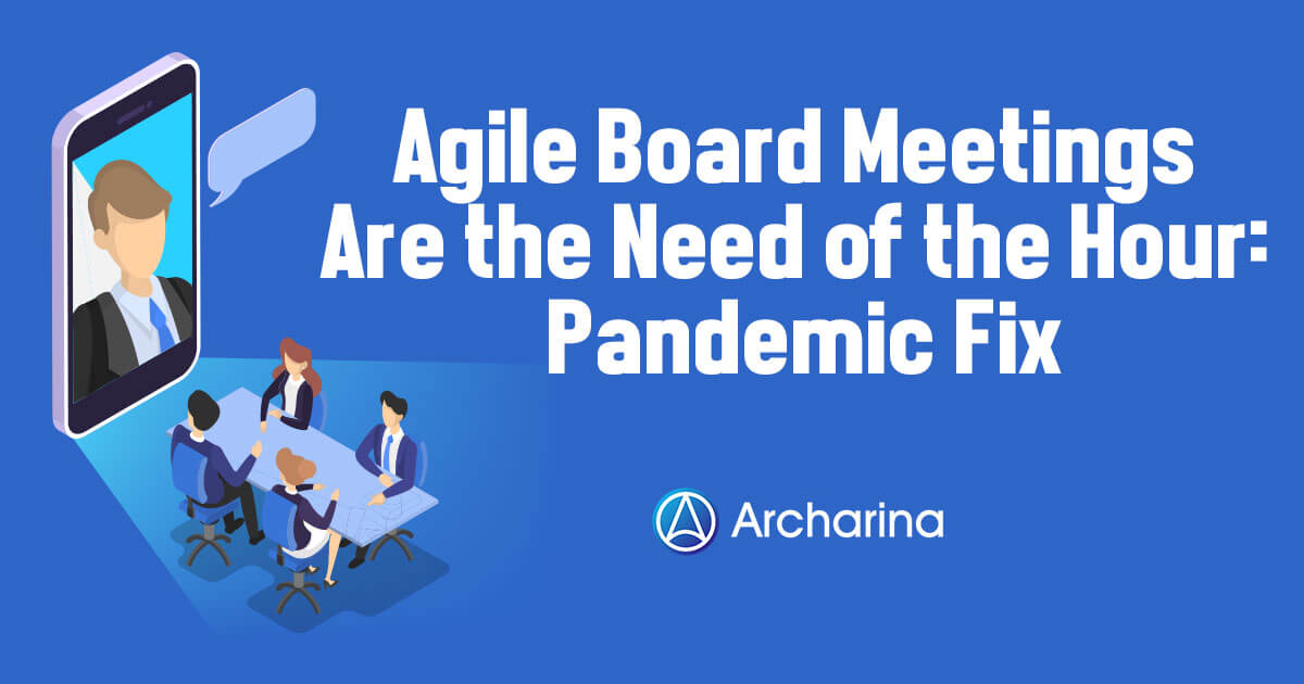 Agile-Board-Meetings-Are-the-Need-of-the-Hour-Pandemic-Fix-FB.jpg