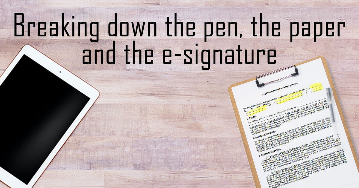 Breaking-Down-The-pen,-the-paper-and-the-e-signature-FB.jpg