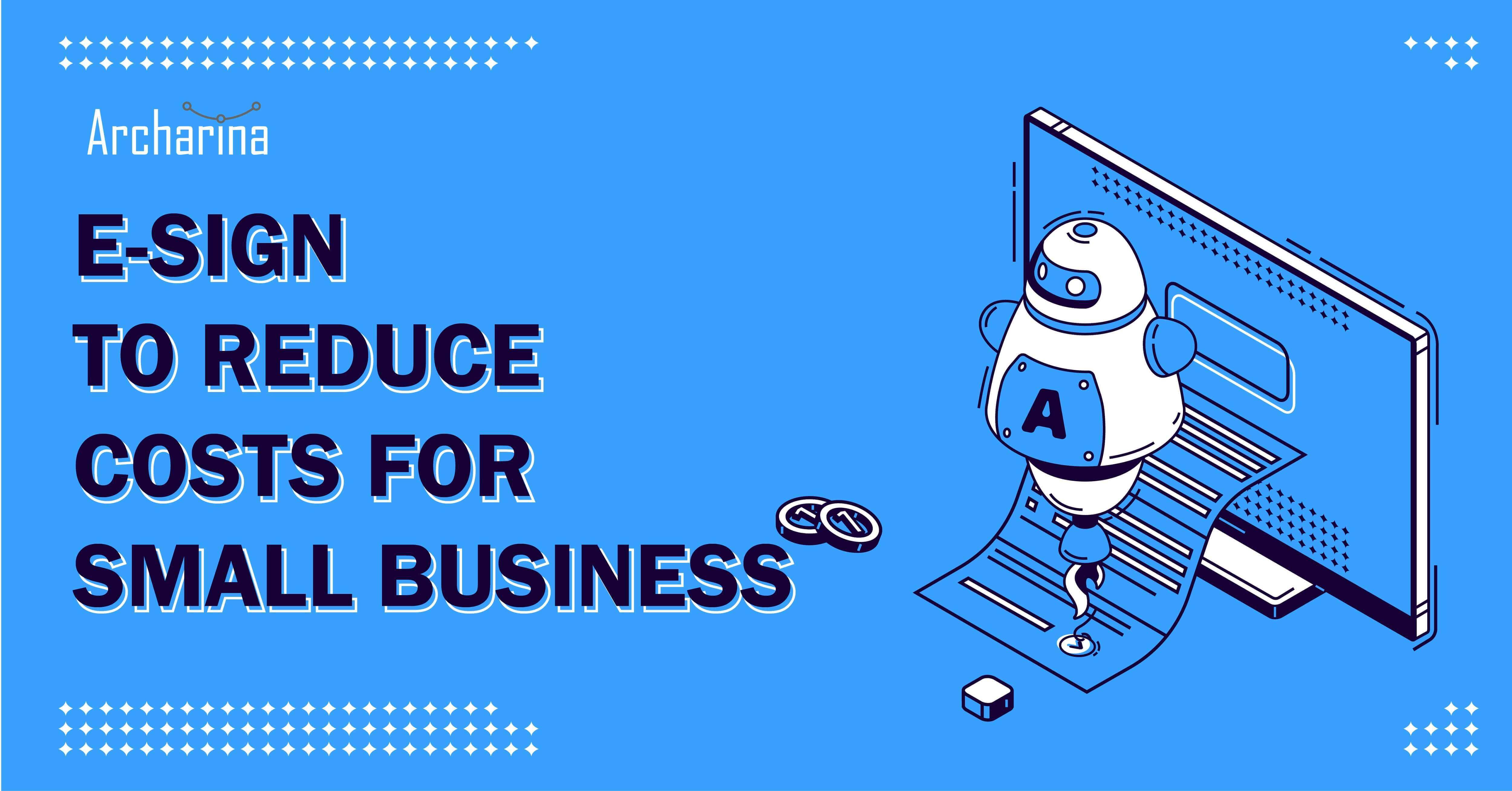 Esign-to-reduce-costs-for-small-business.jpg