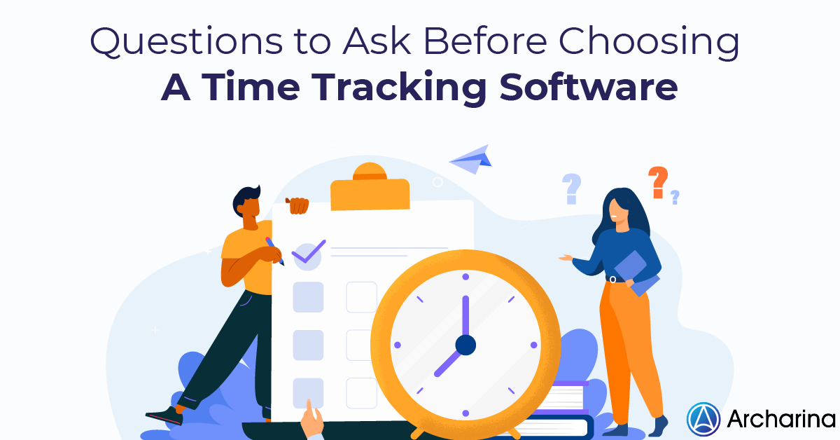 Questions-to-Ask-Before-Choosing-A-Time-Tracking-Software