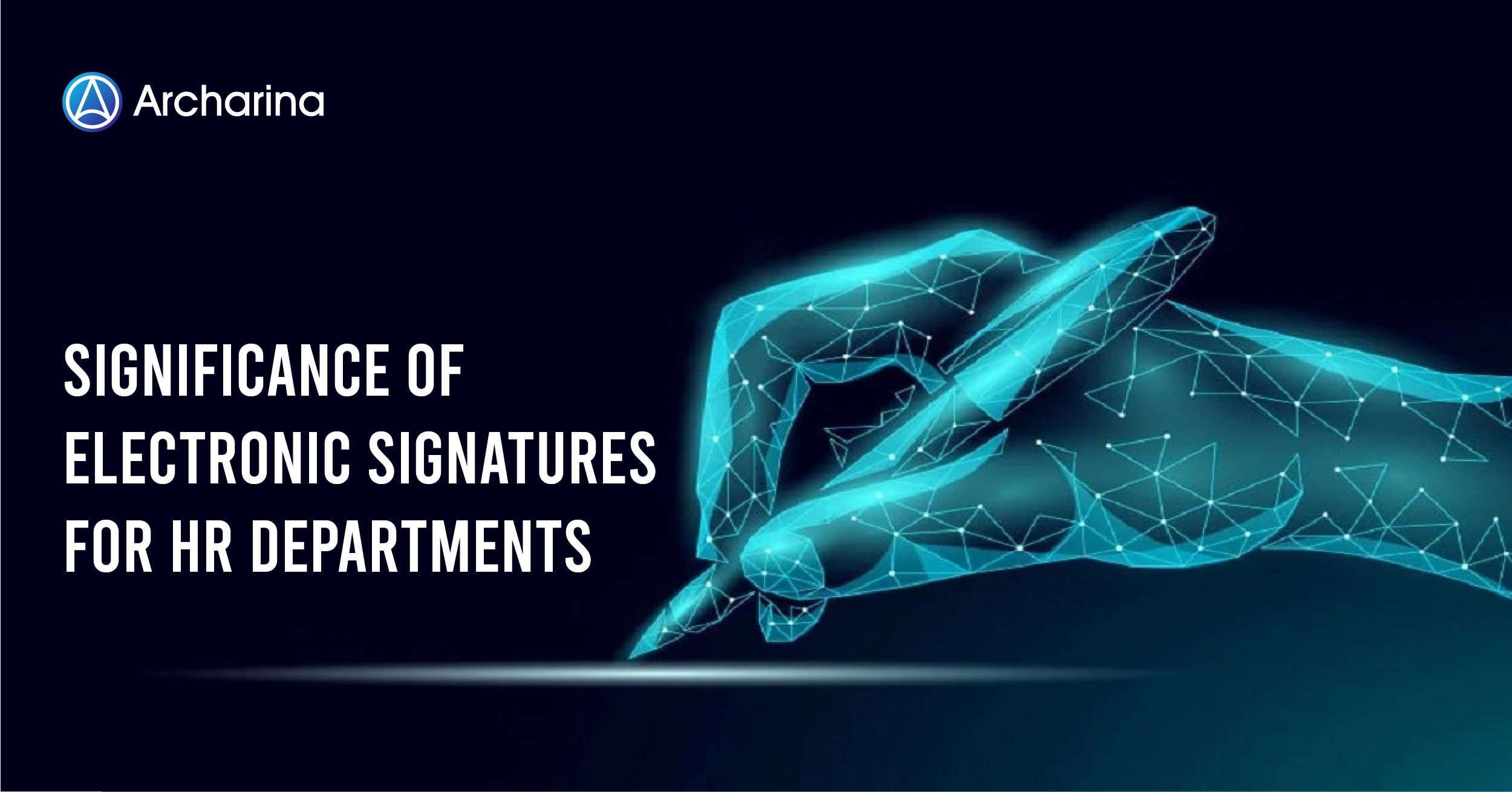Significance of Electronic Signatures for HR Departments