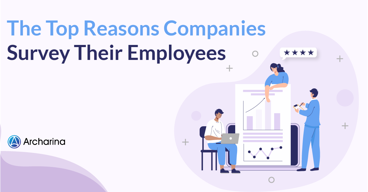 The-Top-Reasons-Companies-Survey-Their-Employees
