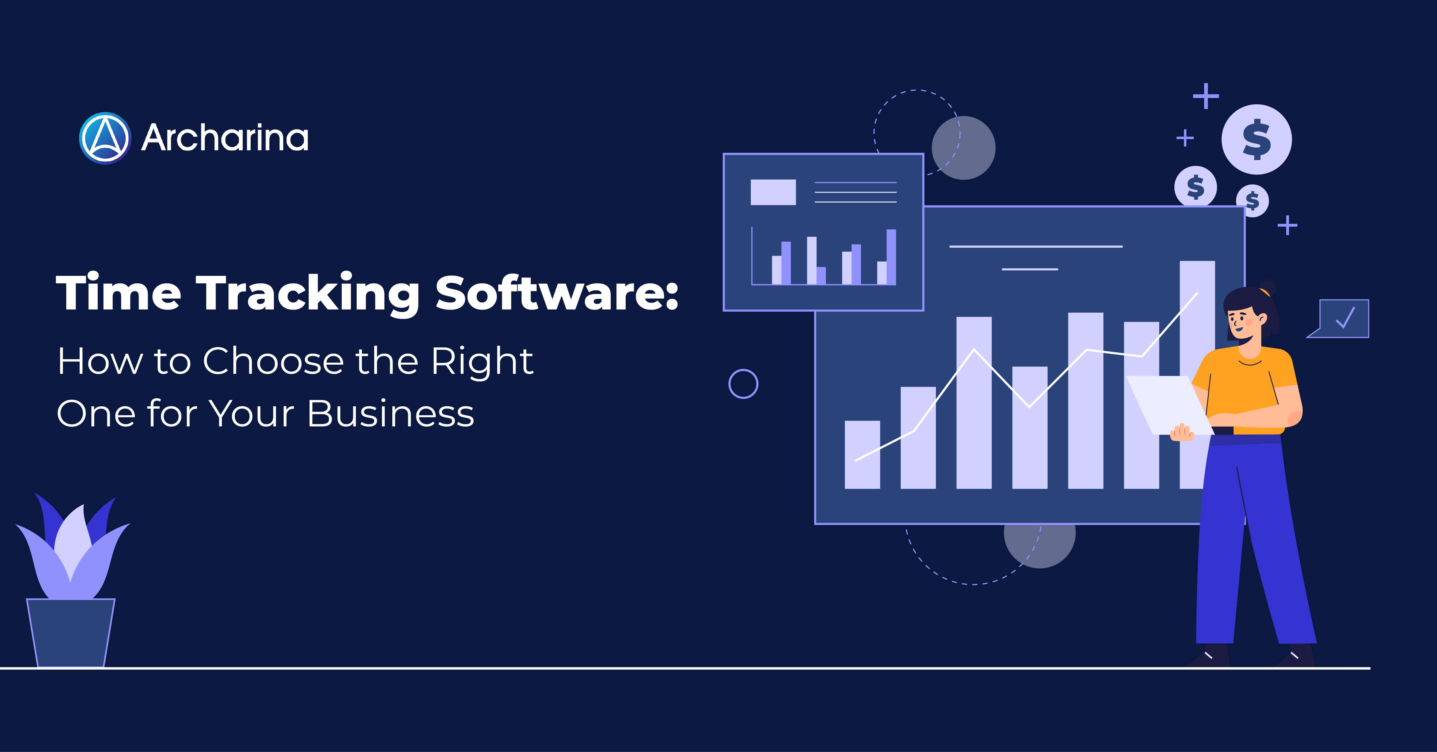 Time Tracking Software: How to Choose the Right One for Your Business